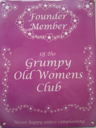 Founder Member of The Grumpy Old Womens Club Metal Wall Sign