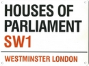 Houses of Parliament Street Design Wall Sign