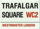 Trafalgar Square Street Design Wall Sign
