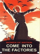 Women of Britain Come Into the Factories Metal Wall Sign