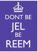 Dont Be Jell Be Reem Metal Wall Sign